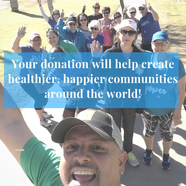 Your donation will help create healthier, happier communities around the world