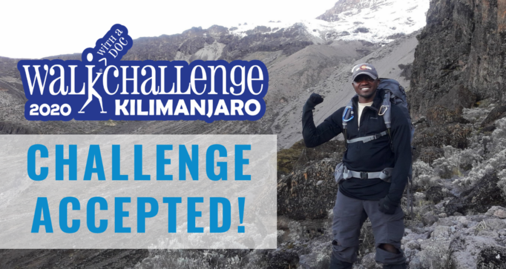 Challenge Accepted! 2020 Walk with a Doc - Kilimanjaro